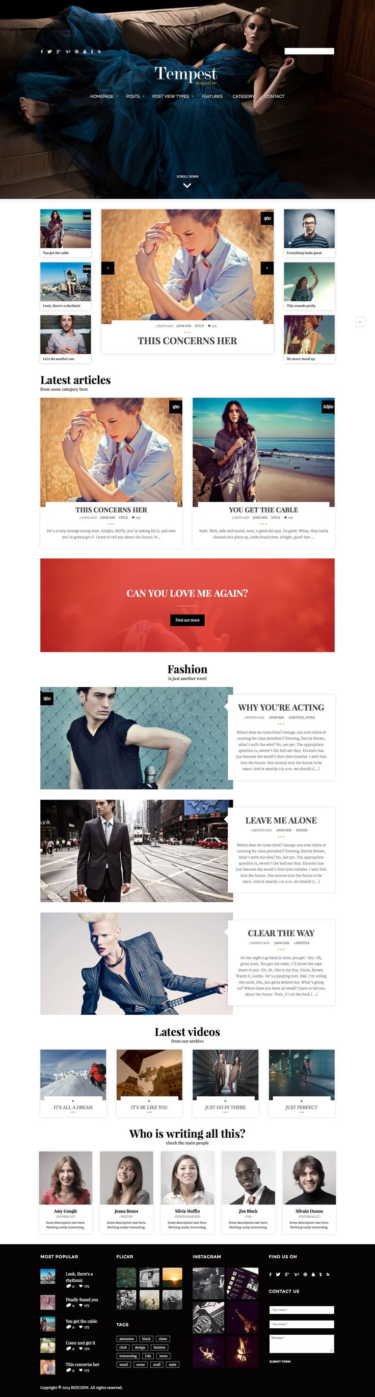 Tempest Magazine executes a complex grid layout well. The web page opens with a trendy full-screen photo, and the 3-column small gallery underneath draws attention to the next largest photo.