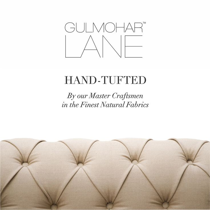 Hand Tufted Sofas and Coffee Tables by our Master Craftsmen in the Finest Natural Fabrics. Shop Now, http://www.gulmoharlane.com/categories/tufted-sofas
