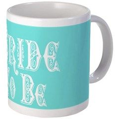 Bride To Be With Veil, Fancy White Type Teal Mugs    •   This design is available on t-shirts, hats, mugs, buttons, key chains and much more   •   Please check out our others designs at: www.cafepress.com/ZuzusFunHouse