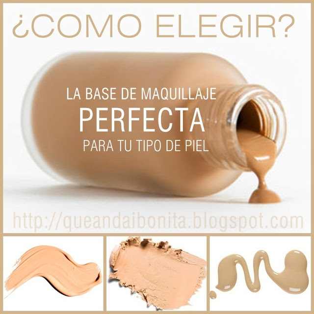 Consejos para elegir la base de maquillaje!