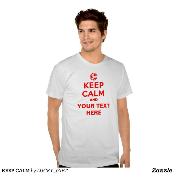 KEEP CALM TEES. get it on : http://www.zazzle.com/keep_calm_tees-235907604193984459?view=113869375693768955&rf=238054403704815742