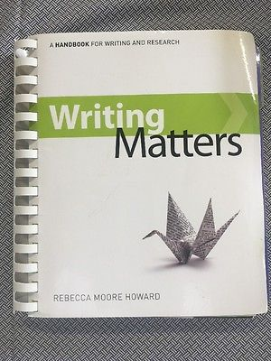 Writing Matters by Rebecca Moore Howard (Comb-bound)