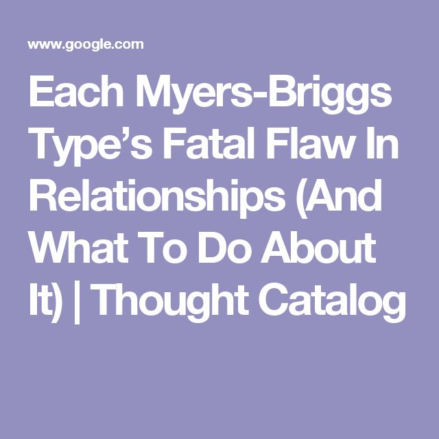 What Your Myers-Briggs Personality Type Says About Who You Should Date