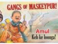 Makkan aur Ads : Amul is the best!!! Amul joins the Gangs of Wasseypur