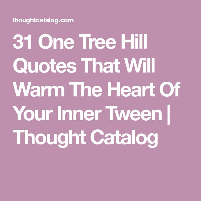167 best One Tree Hill Quotes & Art images on Pinterest | One tree ...