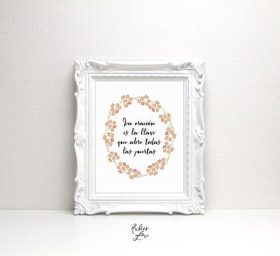 La oracion es la llave - Biblia Fe- Bible Faith- Citas cristianas en español - Christian quotes Spanish - Flores Flowers - Digital Art -