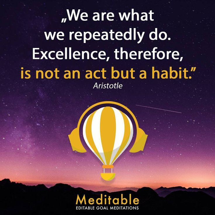 """2 Likes, 1 Comments - Meditable goal meditation app (@meditable) on Instagram: """"Aristotle knows best 😇 #Excellence is not an act but a #habit 