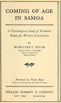 1928: Margaret Mead's Coming of Age in Samoa sparks years of ongoing and intense debate and controversy on questions pertaining to society, culture, and science. It is a key text in the nature versus nurture debate as well as issues relating to family, adolescence, gender, social norms, and attitudes.