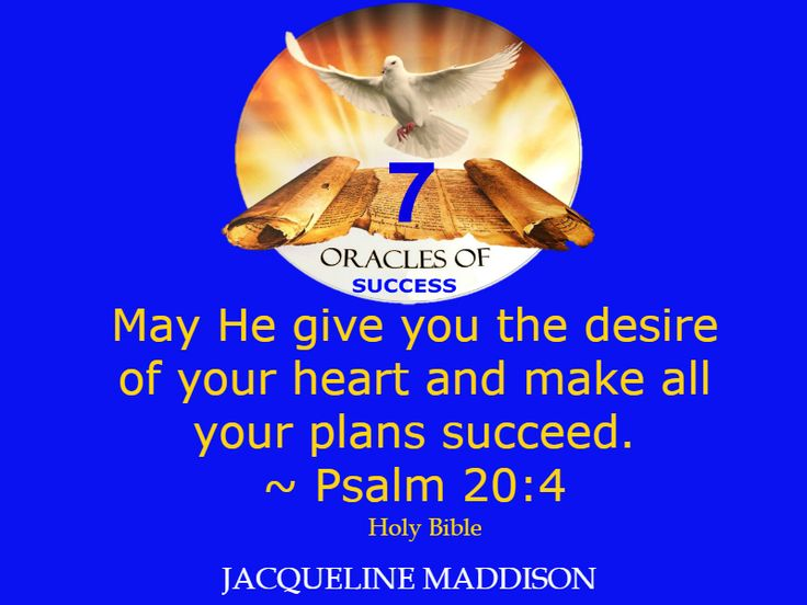 """May He give you the desire of your heart and make all your plans succeed."" ~ Psalm 20:4 Holy Bible ✨✨ #success #quotes #business #books #entrepreneur #life #inspiration #spirituality #motivation #motivational #God #Jesus #HolySpirit #holy #bible #wisdom"