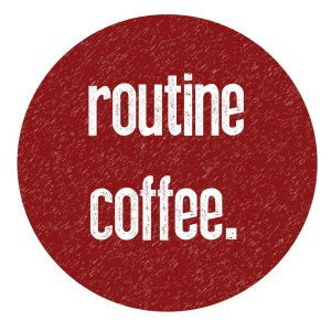 Routine Coffee