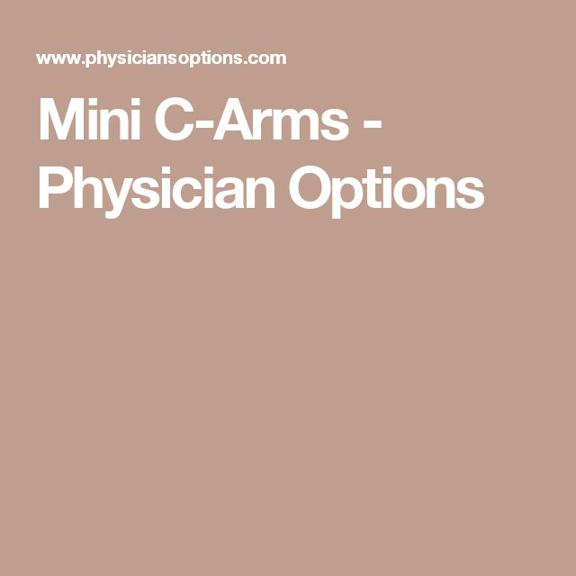 Mini C-Arms - Physician Options