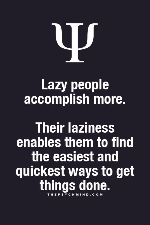 Psychology Facts ... Hah. This is great. I'm not lazy though.. I just want to make everything perfect so I keep putting things off thinking that I need to be more prepared to take on such a proposition. Procrastination + Perfectionism... #infjlife