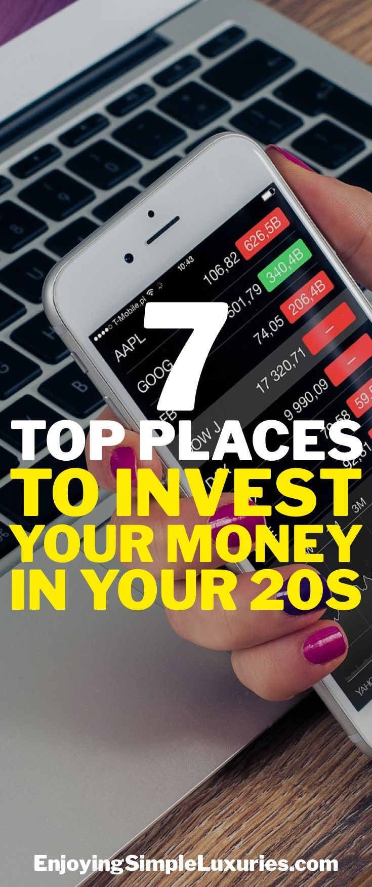 Start Investing your money at a young age. Follow this post on 7 Top Places to Invest Your Money In your 20s.