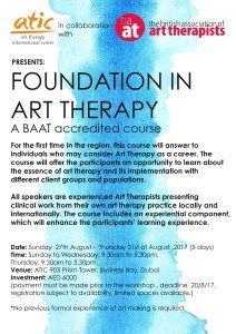 Art Therapy International Centre (ATIC) in collaboration with The British Association of Art Therapists (BAAT) is delighted to offer this UK accredited Dubai art therapy course workshop in the UAE. The course is intended for individuals who may consider Art Therapy as a career. This course is also useful for Health Care and Education professionals. This course involves a hands on element and an opportunity to experience the process of an art therapy group which is essential to learning about…