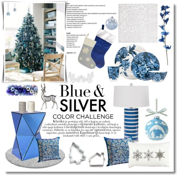 """""""// home dressed in holiday style; color challenge, blue&silver."""" by lilymcenvy ❤ liked on Polyvore"""