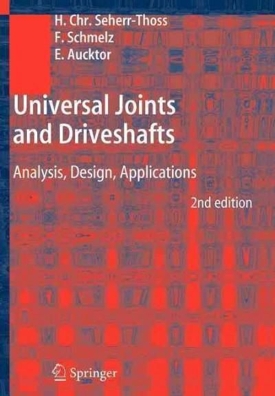 Universal Joints and Driveshafts: Analysis, Design, Applications