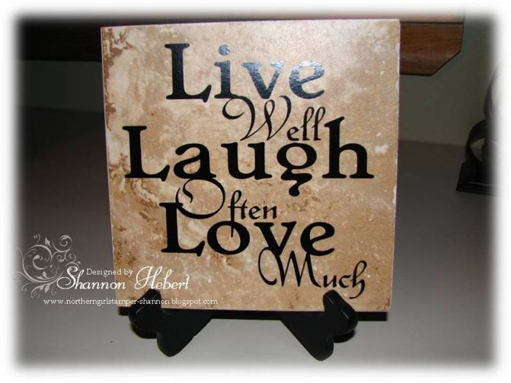 Live, Laugh, Love 6x6 Ceramic tile by shanban - Cards and Paper Crafts at Splitcoaststampers