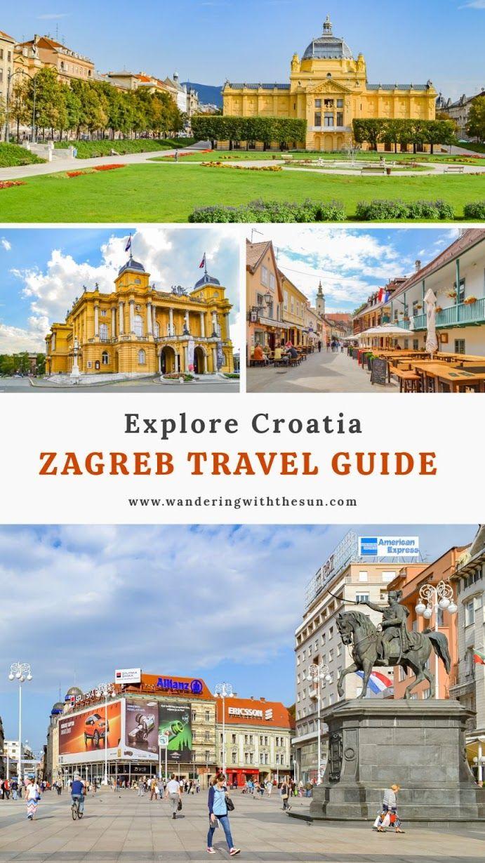 Zagreb Travel Guide In 2020 Zagreb Travel Guide Croatia