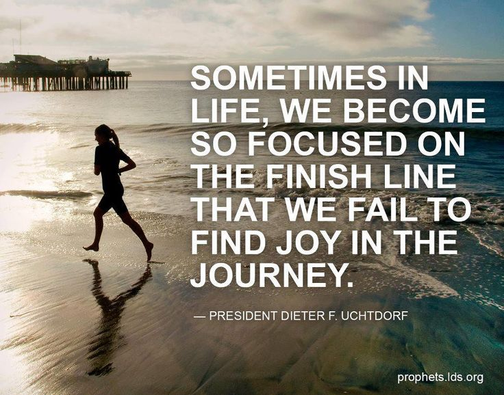 Sometimes in life, we become so focused on the finish line that we fail to find joy in the journey.