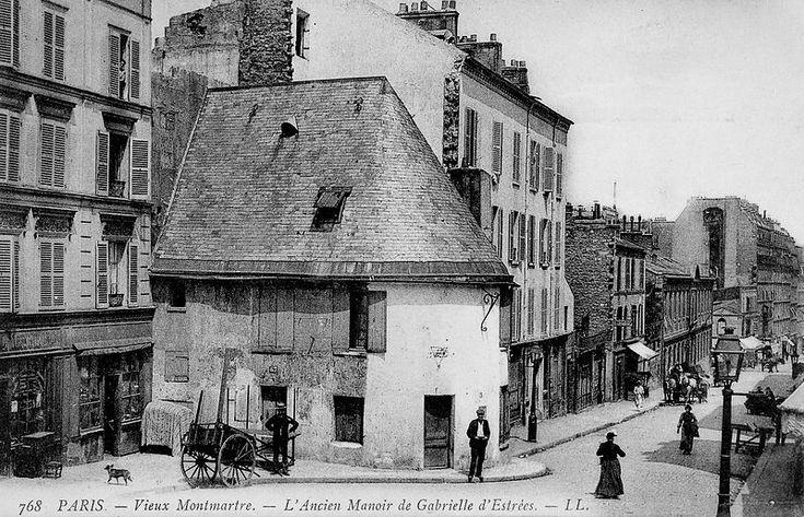 L'ancien manoir de Gabrielle d'Estrées, Paris 18ème, 1900                                                                                                                                                                                 Plus