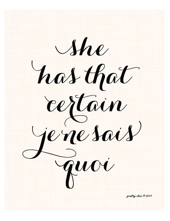 Decorating with Art Prints is an easy way to add character to your walls. Loving this 'She has that certain Je Ne Sais Quoi' one.