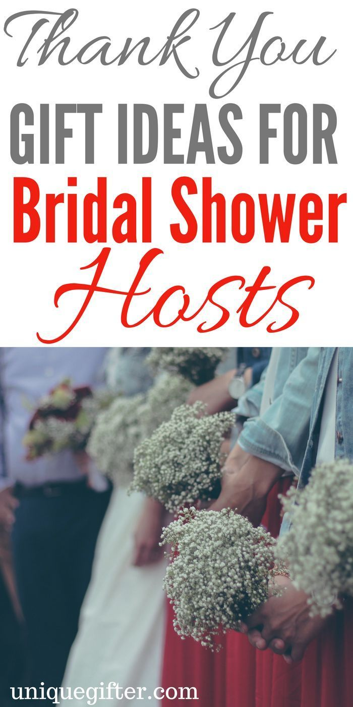 20 thank you gifts for bridal shower hosts wedding inspiraton pinterest etiquette bridal showers and weddings