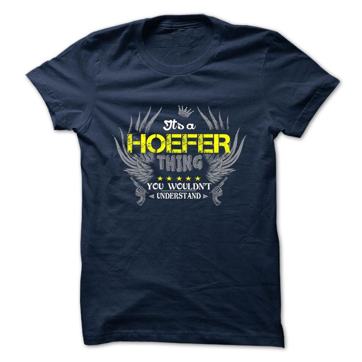 [New tshirt name meaning] HOEFER Discount 10% Hoodies, Tee Shirts