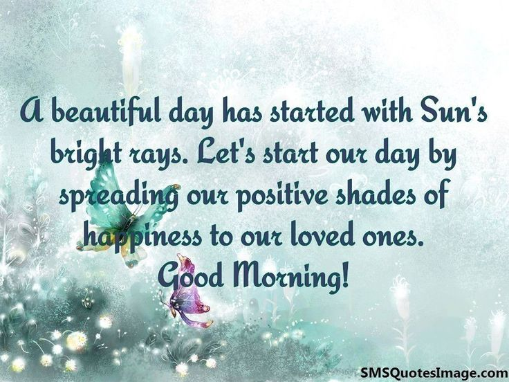 Sms Quote A Beautiful Day Has Started With.