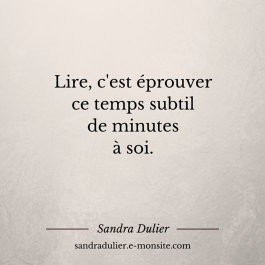 French quote - citation - pensée positive - lire - Sandra Dulier
