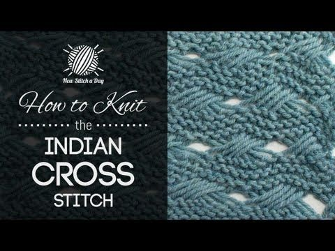 For written instructions and photos please visit: http://newstitchaday.com/how-to-knit-the-indian-cross-stitch/     This video knitting tutorial will help you learn how to knit the indian cross stitch. This stitch creates a delicate fabric made up of columns of criss cross patterns. The indian cross stitch would be great to for afghans, blankets a...
