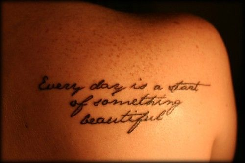"""everyday is a start of something beautiful"""