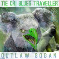 Outlaw Bogan by Tie Chi Blues Traveller on SoundCloud