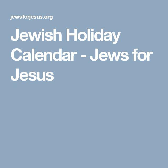 Jewish Holiday Calendar - Jews for Jesus