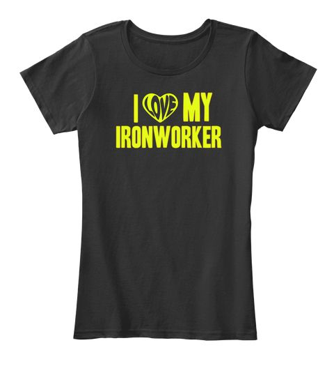 My I #Ironworker Mother's Day Gift, mother's day gifts for grandma, Happy Mother's Day T-shirt, grandmom, grandma, nana #mothersday,#mothersday2018shirts,#mamabear,#mothersday,#mothersdayusa,#bestmomever,#bestmomevershirts,#bestmom,#supermom,#mothersday2017gifts #bestselling,#topselling,#crazyshirts,#motherday,#momsday2017,#momday,mother's day presents, mother's day shirt,   mother's day t-shirt, mom  gifts, mom funny gifts, mom gifts funny,best mom gifts, mum gifts funny, mother to be…