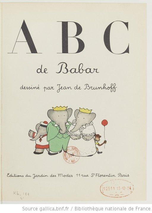 ¤ ABC de Babar, 1936, dessiné par Jean de Brunhoff.