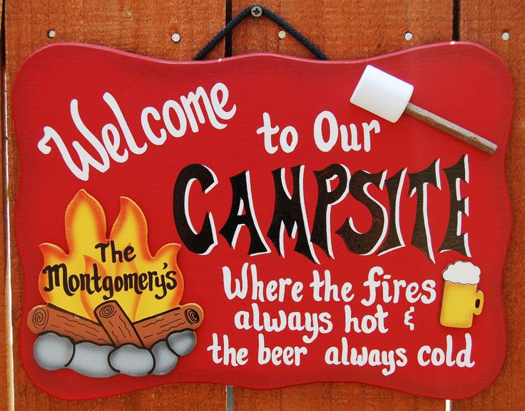 Since we have a campsite now!