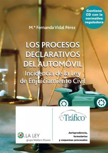 Los procesos declarativos del automóvil: Los procesos declarativos del automóvil (Spanish Edition) by Mª Fernanda Vidal Pérez. $84.79. Publisher: La Ley (July 1, 2006). 808 pages