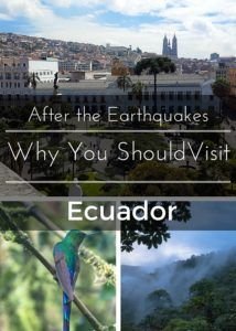 After the Earthquakes-Why you Should Travel to Ecuador Right Now. www.casualtravelist.com