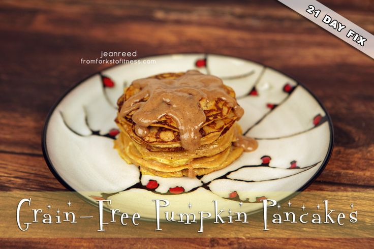 21 Day Fix: Pumpkin Spice Pancakes | From Forks to Fitness