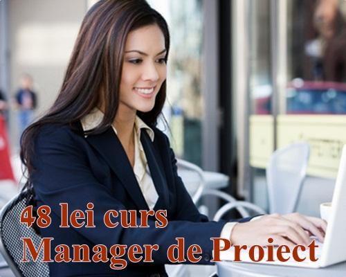 Cursuri! Doar 48 lei curs online Manager de Proiect!