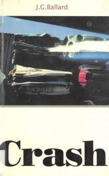 Ballard: Crash = Kolari 1973, suom. 1996