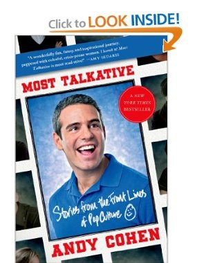 Amazon.com: Most Talkative: Stories from the Front Lines of Pop Culture (9781250031464): Andy Cohen: Books