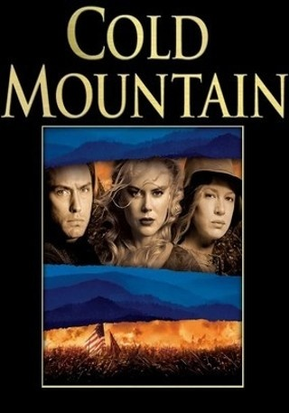 Cold Mountain- Ada: What we have lost will never be ...