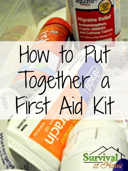 How to Put Together a First Aid Kit (via Survival at Home)