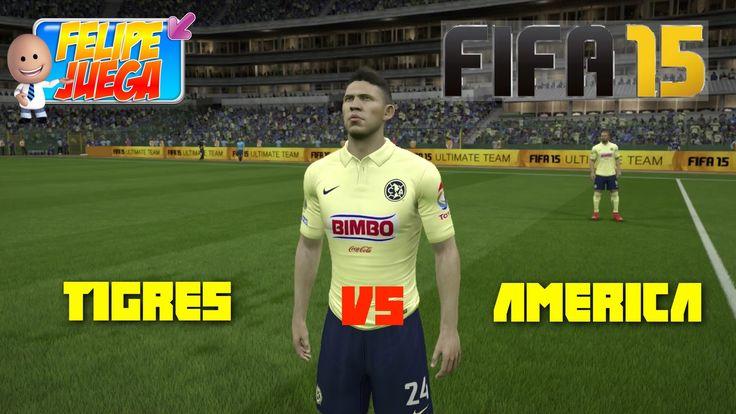 FIFA Copa Mexico Tigres vs America | FelipeJuega Partido Dificil
