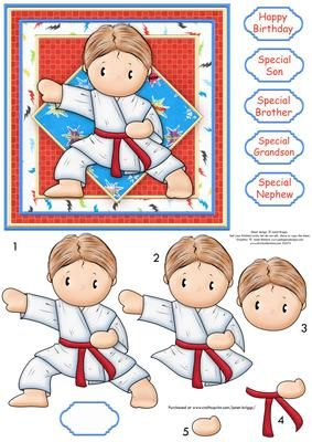 KARATE ANDY Card Topper and Decoupage on Craftsuprint designed by Janet Briggs - Karate themed card topper with step by step decoupage.Suitable for a boy who enjoys martial arts, judo or karate.Sentiment tags include one blank. The others read,Happy BirthdaySpecial SonSpecial GrandsonSpecial BrotherSpecial Nephew - Now available for download!