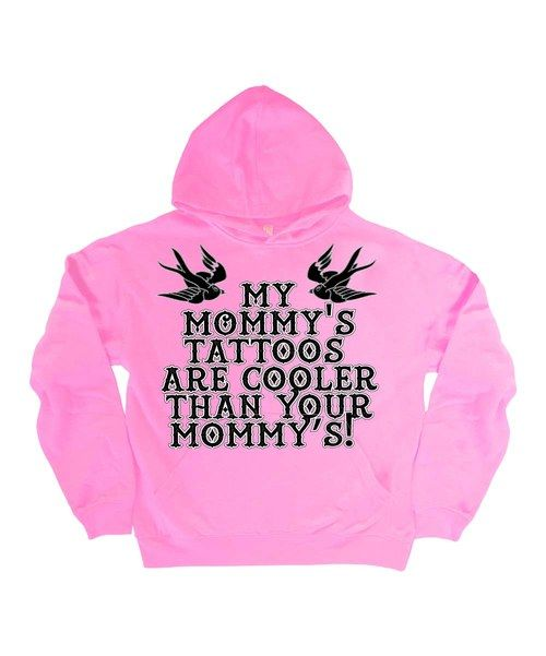Look what I found on #zulily! Light Pink 'My Mommy's Tattoos' Hoodie - Kids