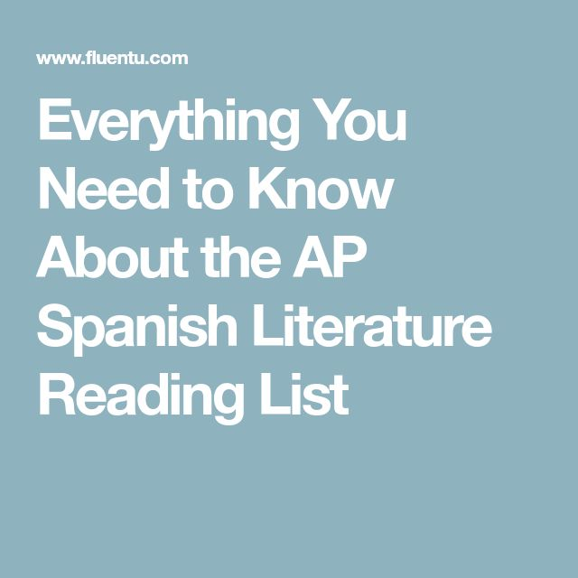 Everything You Need to Know About the AP Spanish Literature Reading List