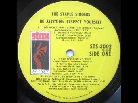 The Staple Singers ~ Respect Yourself <3 <3 You must respect yourself..thats where it's ALWAYS at <3 <3