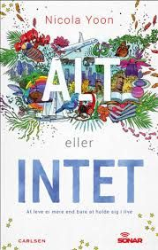 10 stars out of 10 for Alt eller intet by Nicola Yoon #boganmeldelse #bookreview #books #bookish #booklove #bookeater #bogsnak Read more reviews at http://www.bookeater.dk